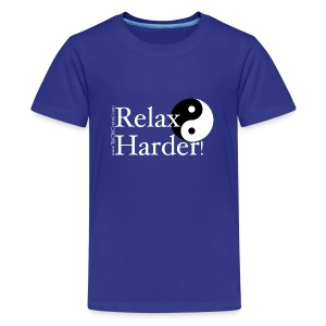 Relax Harder! T-Shirt - White Lettering on Dark - Kids' Premium T-Shirt