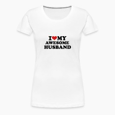 I love my awesome husband Women's T-Shirts