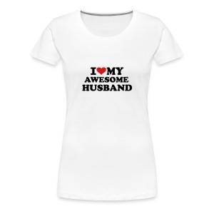 I love my awesome husband Women's T-Shirts - Women's Premium T-Shirt