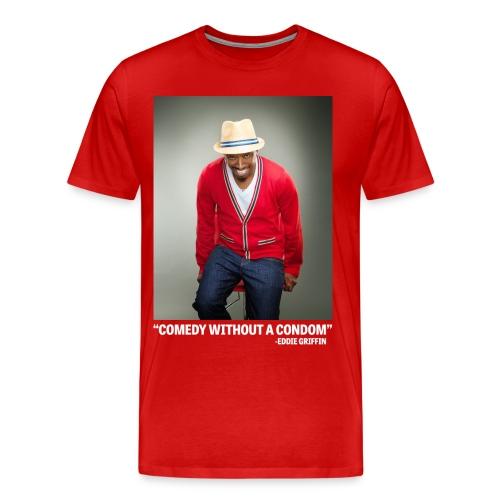 Eddie Griffin COMEDY WITHOUT A CONDOM Mens T Shirt - Men's Premium T-Shirt