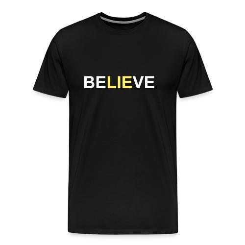 Be LIE ve - Men's Premium T-Shirt