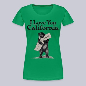 I Love You CA - Women's Premium T-Shirt