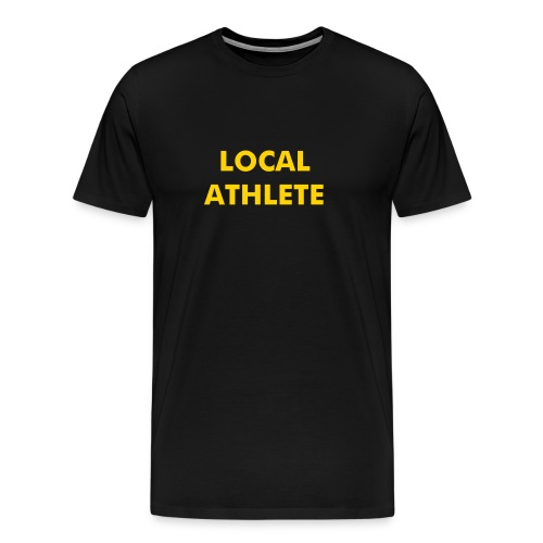 Local Athlete - Men's Premium T-Shirt