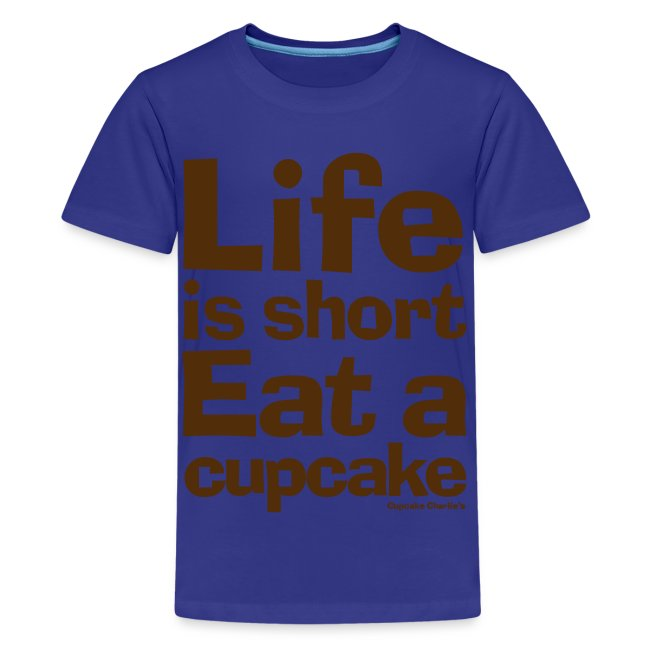 Life is Short...Eat a Cupcake Kids Tee - Brown