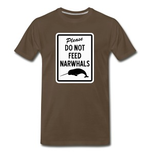 Do Not Feed Narwhals - Men's Premium T-Shirt