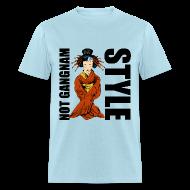 T-Shirts ~ Men's T-Shirt ~ Not Gangnam Style