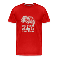 T-Shirts ~ Men's Premium T-Shirt ~ My Other Ride Is Your Mom