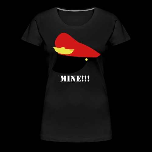 Rubberfruit MINE! T-Shirt (Female) - Women's Premium T-Shirt