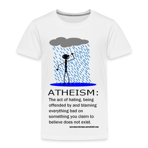 Atheism Defined - Toddler Premium T-Shirt