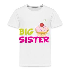 big sister - Toddler Premium T-Shirt