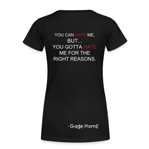Gage HornE's Quote (GIRL) - Women's Premium T-Shirt