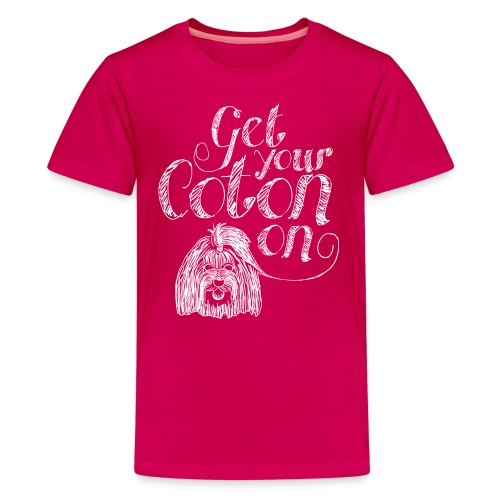 Kids' Premium T-Shirt - Get Your Coton On with our custom Coton De Tulear kid's tee shirt. Please note, this design was meant for dark colored tees.