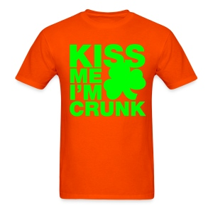 Kiss Me I'm Crunk on Orange (Gildan Heavyweight 100% Cotton) - Men's T-Shirt