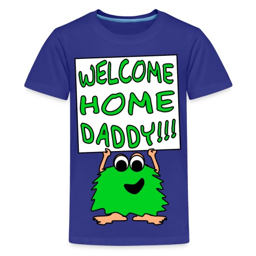 Welcome Home Daddy Monster 2 Green SS Tee - Kids' Premium T-Shirt