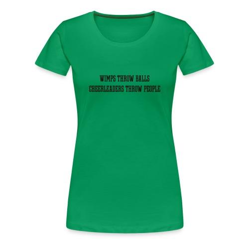 Wimps vs. Cheerleaders T-shirt - Women's Premium T-Shirt