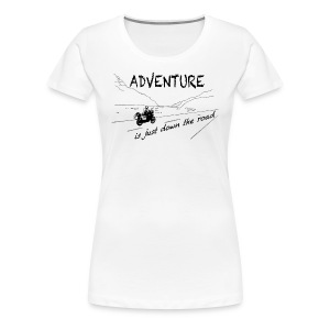 ADV is just down the road - Shirt LADIES - Women's Premium T-Shirt