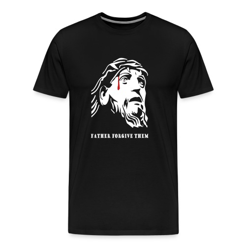 Father Forgive Them - Men's Premium T-Shirt