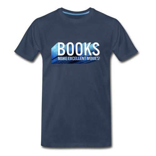 Books Make Excellent Movies! - Men's Premium T-Shirt