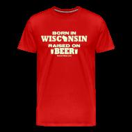 T-Shirts ~ Men's Premium T-Shirt ~ Born in Wisconsin - Glow in the Dark