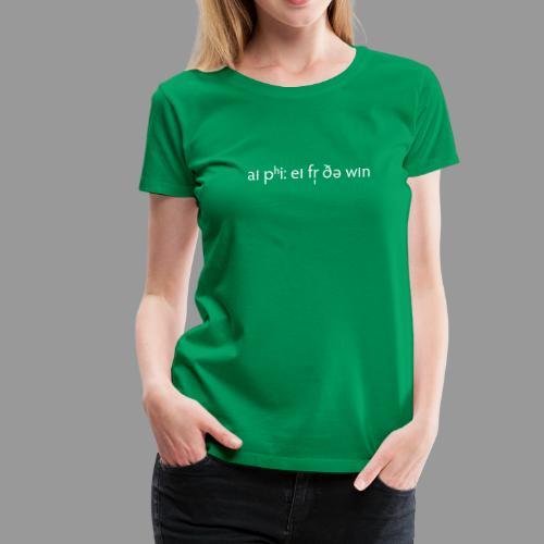 IPA for the Win - Women's Premium T-Shirt