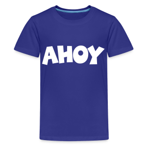 Ahoy Kid's T-Shirt (Blue/White) - Kids' Premium T-Shirt