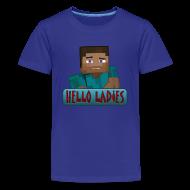 Kids' Shirts ~ Kids' Premium T-Shirt ~ Hello Ladies - Kids T-Shirt