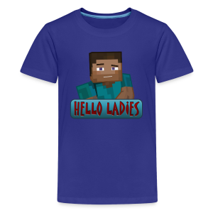 Hello Ladies - Kids T-Shirt - Kids' Premium T-Shirt