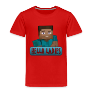 Baby & Toddler Shirts ~ Toddler Premium T-Shirt ~ Hello Ladies - Toddlers T-Shirts