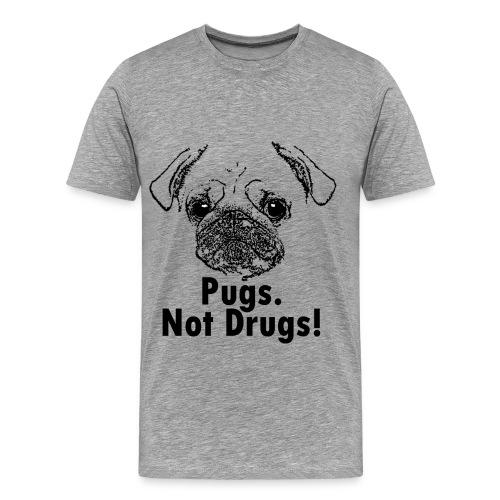 Men's Premium T-Shirt - pugsnotdrugs,pugs,grey,drugs,dog
