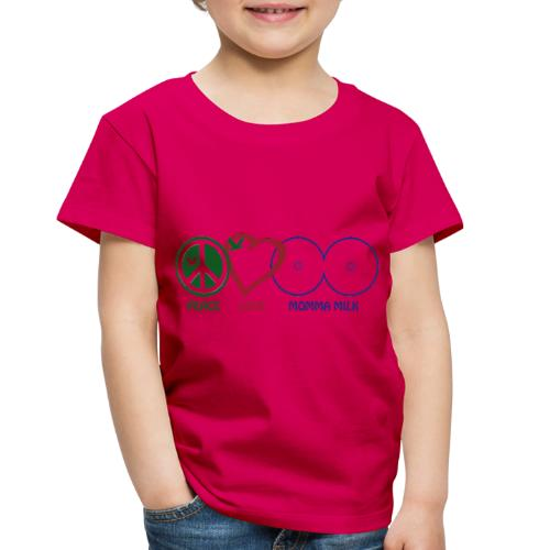 Peace Love Momma Milk - Toddler Premium T-Shirt