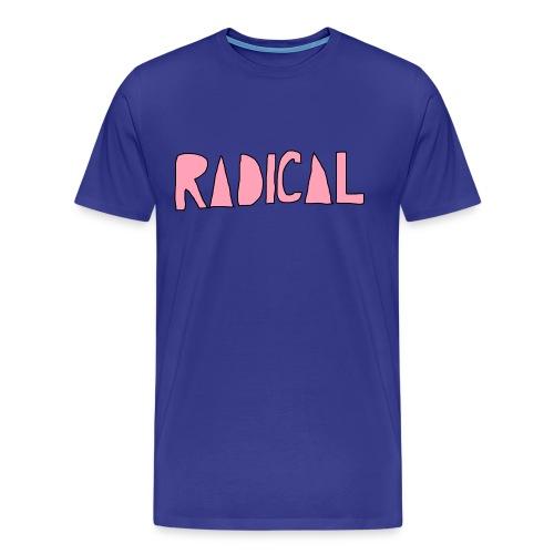 Radical - Men's Premium T-Shirt