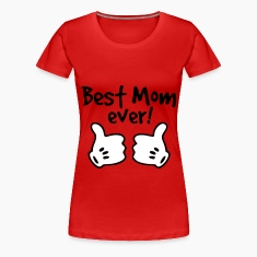 best mom ever Women's T-Shirts