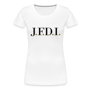 Women's Light J.F.D.I. TVL T-Shirt - Women's Premium T-Shirt
