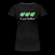 T-Shirts ~ Women's Premium T-Shirt ~ I Love Turtles