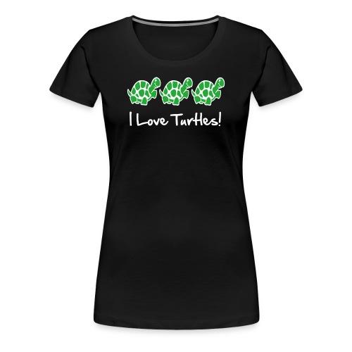 I Love Turtles - Women's Premium T-Shirt