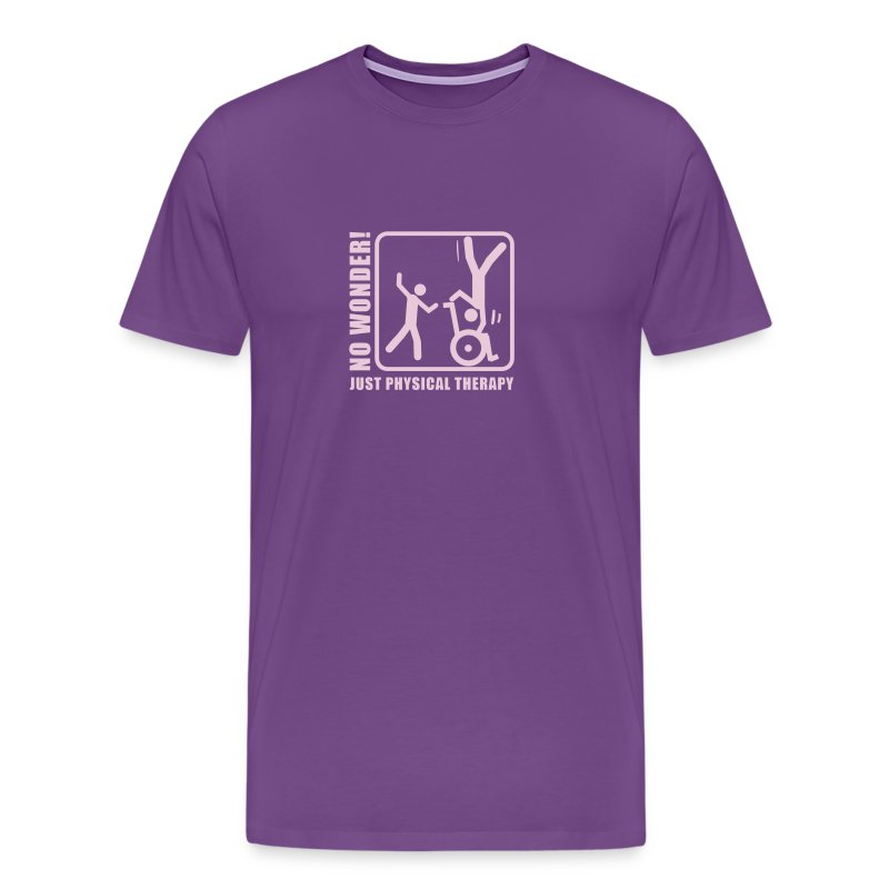 No Wonder Just Physical Therapy physiotherapy T Shirt