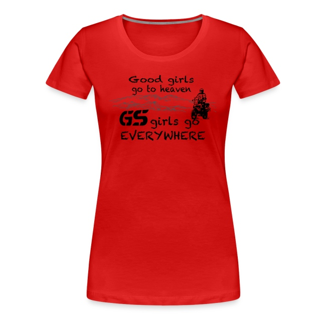 Good girls... GS girls - Shirt LADIES