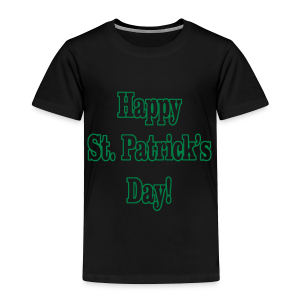 Happy St. Patricks Day - Toddler Premium T-Shirt