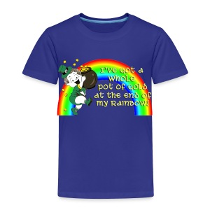 Whole Pot of Gold! [2 Sides / Text Change Available] - Toddler Premium T-Shirt