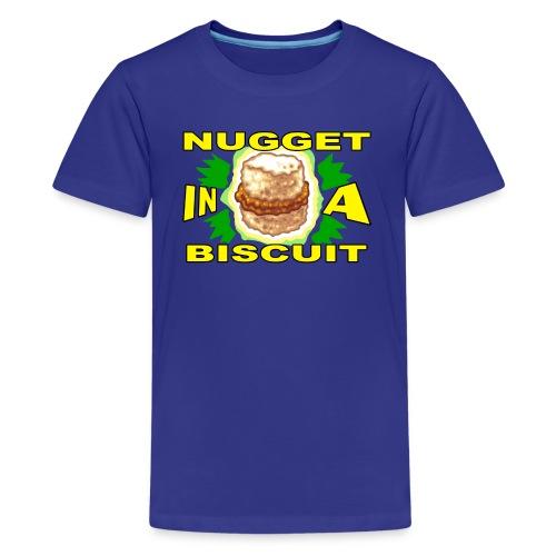 NUGGET IN A BISCUIT! - Kids' Premium T-Shirt