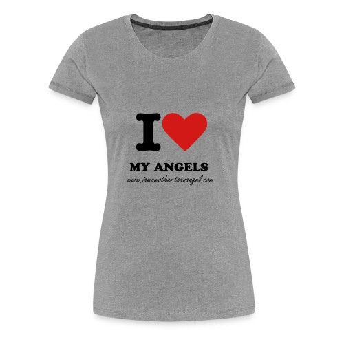 I Love My Angels - Fitted - Grey - Women's Premium T-Shirt