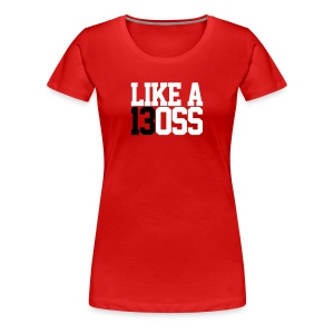 Boss Class of 13 Girl - Women's Premium T-Shirt