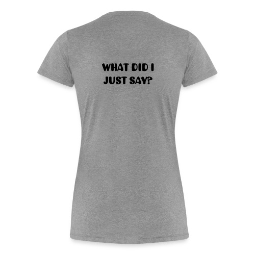 DON'T LOOK AT MY BUTT Women's T-shirt - Women's Premium T-Shirt