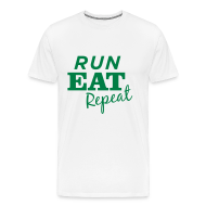 T-Shirts ~ Men's Premium T-Shirt ~ Run Eat Repeat tee male