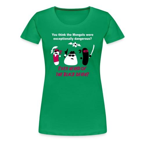 Black Death (females) - Women's Premium T-Shirt