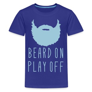 Playoff Beard 'Beard On Play Off T-Shirt - Kids' Premium T-Shirt