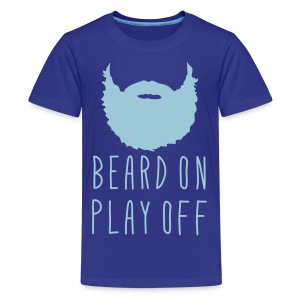 Playoff Beard 'Beard On Play Off T-Shirt - Kids' Premium T-Shirt