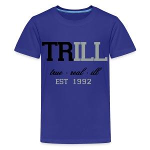 Kids TRILL est 1992 - Kids' Premium T-Shirt
