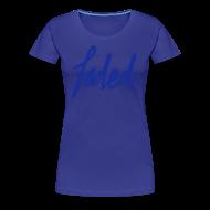 Women's T-Shirts ~ Women's Premium T-Shirt ~ trademarked faded