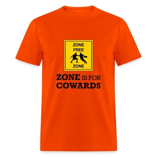 Zone Is For Cowards (Orange) - Men's T-Shirt